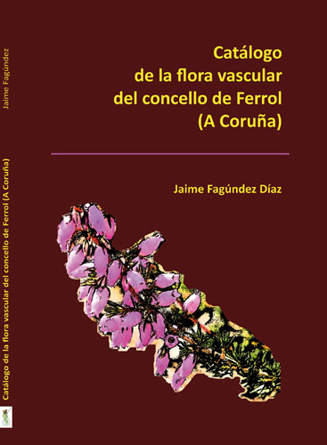 Catlogo de la flora vascular del concello de Ferrol